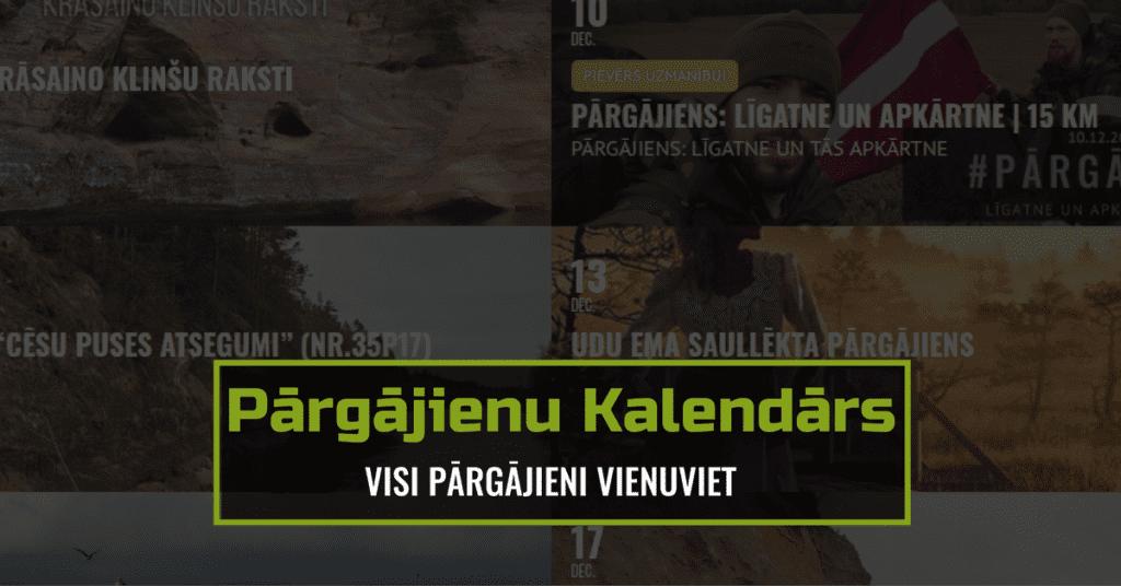 Pārgājieni Latvijā - Pārgājienu Kalendārs | STREELNIEKS.LV
